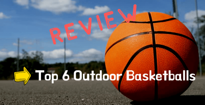 The Top 6 best outdoor basketball